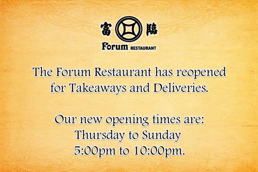The Forum Restaurant is reopening for Takeaways and Deliveries.
